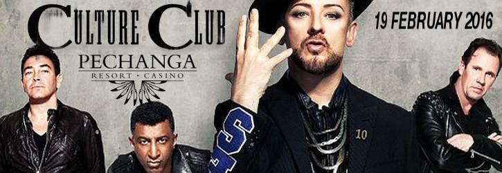 CULTURE CLUB @<br> PECHANGA, CA